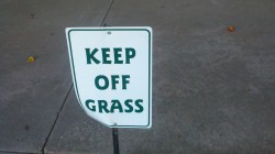 Keep Off Grass